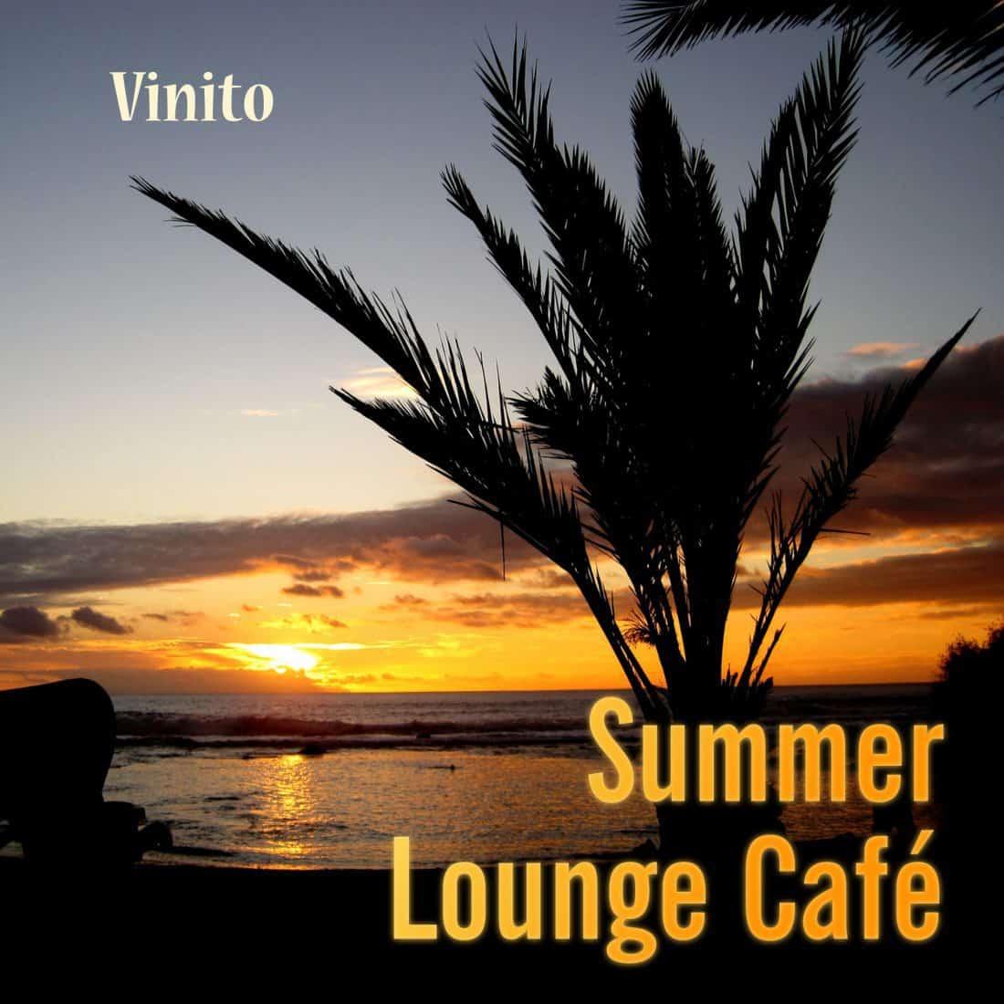 Summer Lounge Café Musik zum Träumen und Entspannen