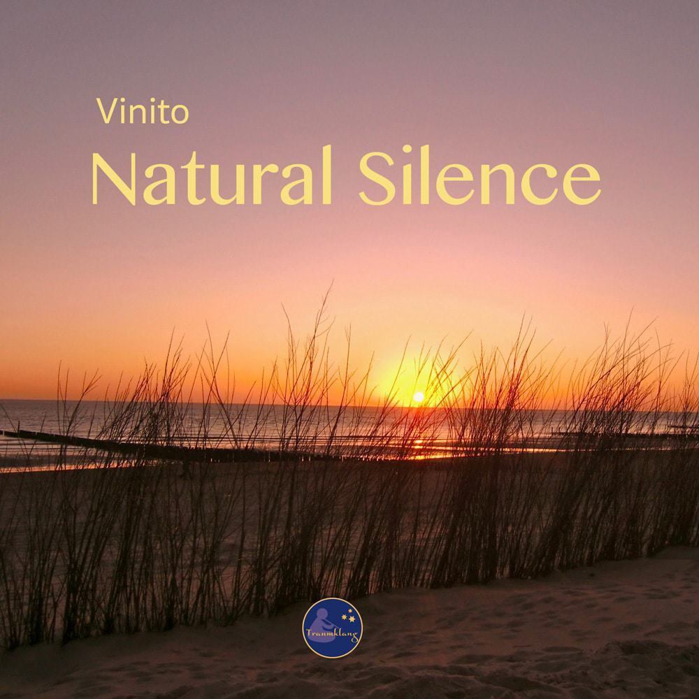 Natural Silence: Entspannungsmusik von Vinito