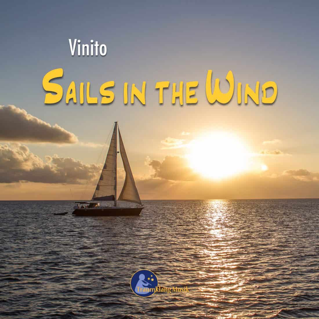 Sails in the Wind: Entspannungsmusik von Vinito