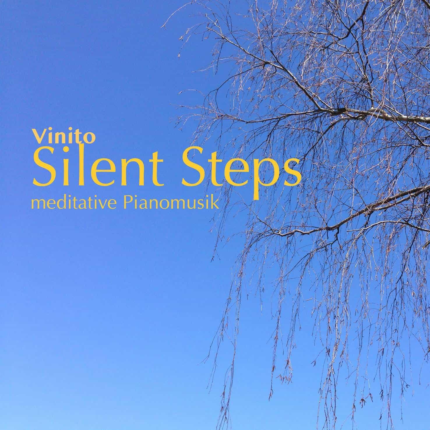 Silent Steps - meditative Piano-Musik. Auch mit Musik-Lizenz für eine gewerbilche Nutzung: Therapie, Coaching, Entspannung, Yoga, Meditation.